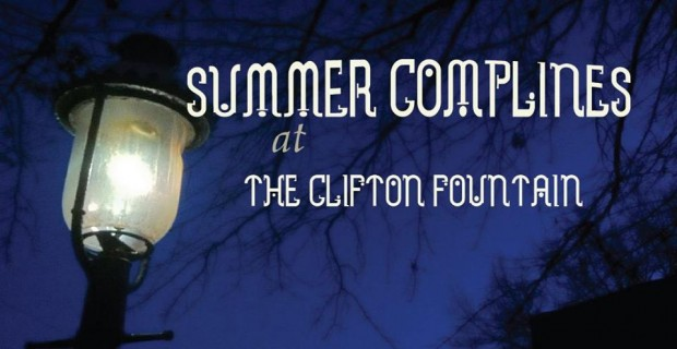 Summer Compline Clifton